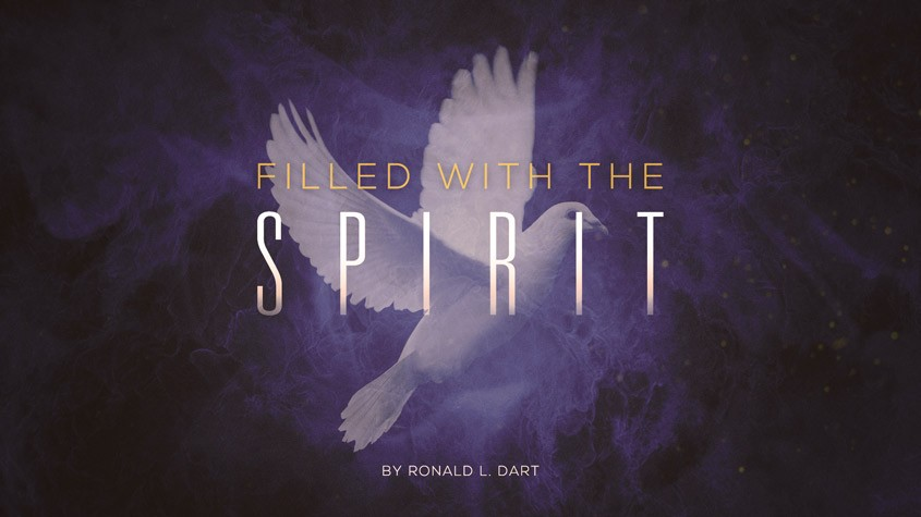Filled with the Spirit by Ronald Dart