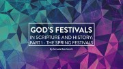 God's Festivals in Scripture Part 1 Spring Festivals