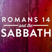 Romans 14 and the Sabbath Commandment