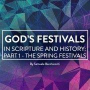 God's Festivals in Scripture Part 1 Spring Festivals
