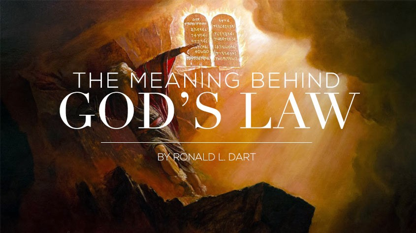 The meaning behind God's Law by Ronald Dart