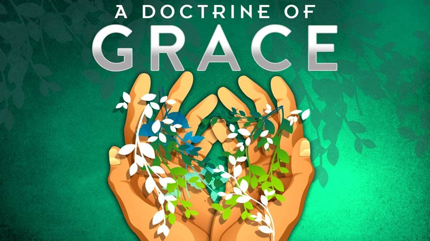 A doctrine of Grace by Ronald Dart