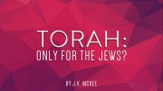 Galatians 5:2-3 Is the Torah for the Jews Only?
