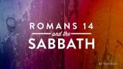 Romans 14 and the Sabbath Commandment